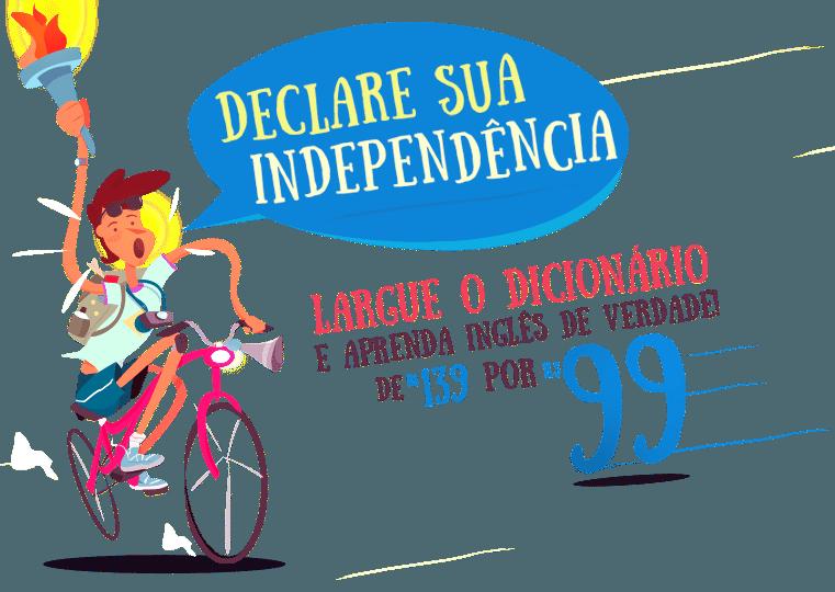 Promoção Declare sua independência UOL Curso de Inglês